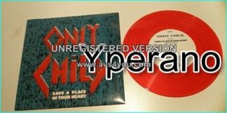 "ONLY CHILD: Save A Place In Your Heart 7"" + Shot heard around the world. US A.O.R, Paul Sabu of Sabu RED VINYL. Check video"