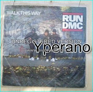 "RUN DMC: Walk This Way 7"" + Walk This Way (instrumental) [Classic cover of the Aerosmith song] Check video"