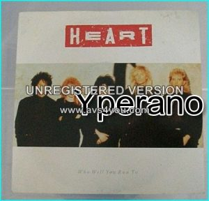 "HEART: Who Will you Run To + Nobody Home (unreleased song) Big hit 7"" Check video. HIGHLY RECOMMENDED"