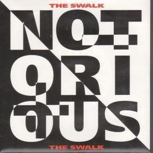 "NOTORIOUS: The Swalk 7"" PROMO. Robin George + Sean Harris (Diamond Head singer) + Glenn Hughes Check video"