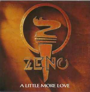 "ZENO: A Little More Love 7"". Zen Roth on guitars brother of Uli Roth (ex Scorpions). Check VIDEO"