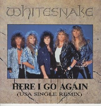 "WHITESNAKE: Here I Go Again 12"" + Guilty of Love + Here I Go Again 87. (USA single remix. Different versions) Check video."