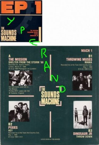 Sounds Machine EP1. 1988 Mission (live with John Paul Jones), Pixies, Throwing Muses, Dinosaur Jr. s