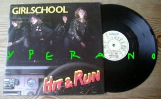 "GIRLSCHOOL: Hit & run 10"" vinyl. incl. 3 songs + ZZTop cover version of Tush. Check video"