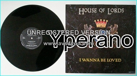 """HOUSE OF LORDS: I Wanna be loved 12"""" Check video"""