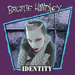 BRIGITTE HANDLEY: Identity CD Japanese Import w. OBI. Excellent all girl Alternative/indie/punk/psycho-billy. Check VIDEO.