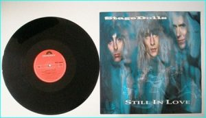 "STAGE DOLLS: Still in Love 12"" Incl. 2 songs from the hard to find debut LP. Check video"