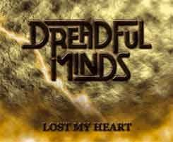 DREADFUL MINDS: Lost My Heart CD [Great German Melodic Progressive Metal, self produced] Check videos