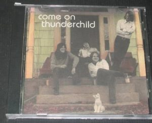 COME ON THUNDERCHILD : S/T CD. Rare 1st edition n artwork US import. Modern sounding Hard Rock. Check all samples n live video