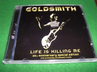 GOLDSMITH: Life is Killing Me 20th Anniversary special Edition w.unreleased songs CD. Great N.W.O.B.H.M. HIGHLY RECOMMENDED