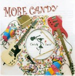 CANDY BAND: More Candy CD£6 The Ramones play kids music. Amazing concept, really well done Check video
