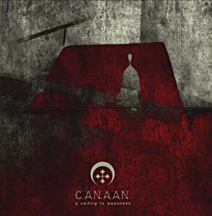 CANAAN: A Calling to weakness CD Dark Metal 17 songs. Check AUDIO sample Videos