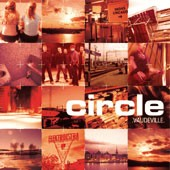 CIRCLE: Vaudeville CD Mixing the best hardcore, punk, rock, emo. Refused to Boy Sets Fire Queens of the Stone. Check samples