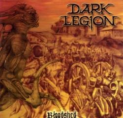 DARK LEGION: Bloodshed CD [Fantastic Death Metal] Check sample