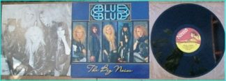 "BLUE BLUD: The Big Noise LP 1989. Ex Trespass (N.W.O.B.H.M band). Check the ""Don't turn out the light"" video"