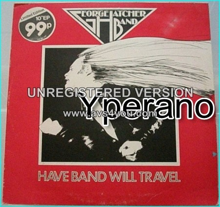 """George HATCHER Band: have band will travel. Limited edition 10"""" EP [with John Thomas from BUDGIE] Check samples"""