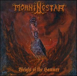 MORNING STAR: Weight of the Hammer CD Best Epic Metal CD money can buy. BROCAS HELM, MANILLA ROAD, ST.VITUS. Check sample