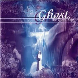 GHOST: The Other Side CD Impressive A.O.R a la classic Journey Prog nfluences too on Now n Then records. Check samples
