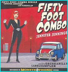FIFTY FOOT COMBO: Jennifer Jennings. CD Double in paper bag --- studio, live, cover versions 16 songs. CHECK VIDEO