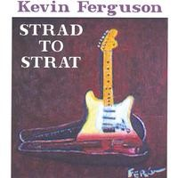 KEVIN FERGUSON: Strad To Strat CD [Heavy/Neo-Classical Metal/Classical Paganini, Bach, Vivaldi, Sarasat. CHECK AUDIO SAMPLES