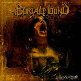 BURIALMOUND: Black Death CD fast and melodic black metal band from Finland. CHECK AUDIO SAMPLES