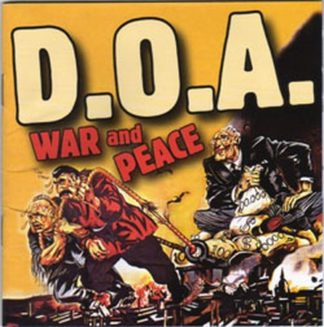 D.O.A.: War and Peace CD. Top punk. Cover song Jello Biafra from the D.Ks. Check all samples