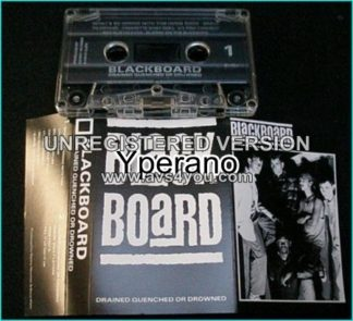 BLACKBOARD: Drained Quenched or drowned ULTRA RARE Tape