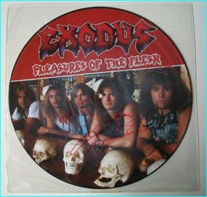 EXODUS Pleasures of the flesh Music For Nations PICTURED DISC SIGNED limited edition original cover LP. signed, autographed