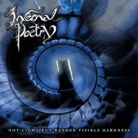 INFERNAL POETRY: Not light but rather visible darkness CD £0 Free for orders of £12 Death Metal