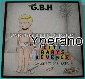 G.B.H: City Babys Revenge 101 Ways to Kill a Rat LP, 1983 - Roadrunner (incl. Bonus / extra song inner w. lyrics n pictures)