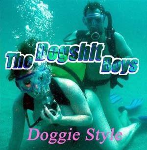 DOGSHIT BOYS: Doggie Style CD