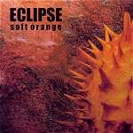 ECLIPSE: Soft Orange CD [Progressive Metal w. wicked melodies, power, passion] Last Crack, Mindfunk. Check samples