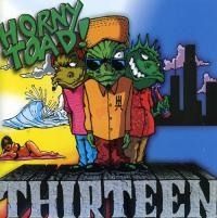 HORNY TOAD: Thirteen CD ex-bassist of Suicidal Tendencies curious mixture of hard ska / punk -rasta-funk