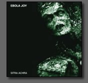 EBOLA JOY: Sitra Achra CD Dark Metal, electronic gothic doom, Depeche Mode,Type O Negative,My Dying Bride. Check samples