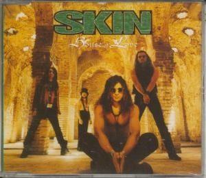 SKIN: House of Love CD. 3 unreleased. Ex- members of Jagged Edge, Tokyo Blade, Shogun, Bruce Dickinson, Vamp. CHECK VIDEO