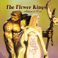 The FLOWER KINGS: Adam and Eve CD ambitious, versatile Prog Rock. CHECK SAMPLES