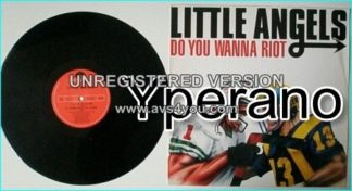 LITTLE ANGELS: Do You Wanna Riot [POLYDOR 3 tracks, 2 non album tracks] Check video