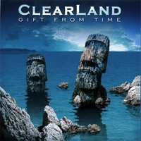 CLEARLAND: Gift From Time CD Melodic rock / A.O.R with progressive rock flavor. Bonus Queen cover version CHECK ALL MP3s