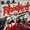D.O.A.: Bloodied but unbowed CD [Canadas punk rock legends] Check samples