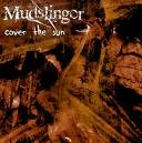MUDSLINGER: Cover The Sun CD. heavy slow doomy sludge-obsessed Death Metal. Check Audio samples HIGHLY RECOMMENDED