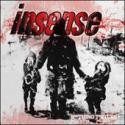 INSENSE: Soothing Torture CD technical metalcore, a la Meshuggah or Killswitch Engage. Check samples