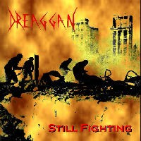 DREAGGAN: Still Fighting CD [French Thrash Metal Metallica, Judas Priest, Manowar, King Diamond, Slayer] Check samples