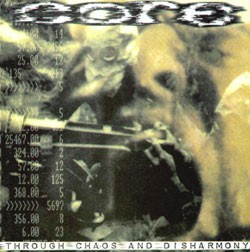 CORE: Through Chaos and Disharmony CD Harsh, grating, ultra-political Brazilian modern death metal hardcore/ thrash/ grind