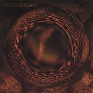 The DROP BAND: Theres only sound CD 2002 Song oriented Modern Psychedelic Rock / Metal with strong female vocals. Check samples