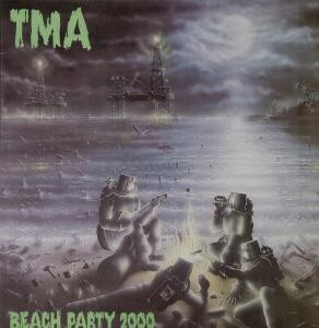 TMA: Beach Party 2000 LP 1987, US hardcore melodic punk. RARE, obscure label.