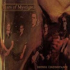 TEARS OF MYSTIGMA: Higher Circumstance CD Gothic Rock/Metal
