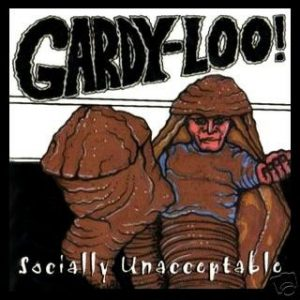 GARDY LOO: Socially Unacceptable CD (sealed) Nasty Savage, Lowbrow, Agent Steel, Nocturnus, Mentors members. CHECK SAMPLES