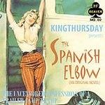 KINGTHURSDAY: Presents the Spanish Elbow CD (SEALED COPY) aggressive pop Rock music, Hear AUDIO SAMPLES