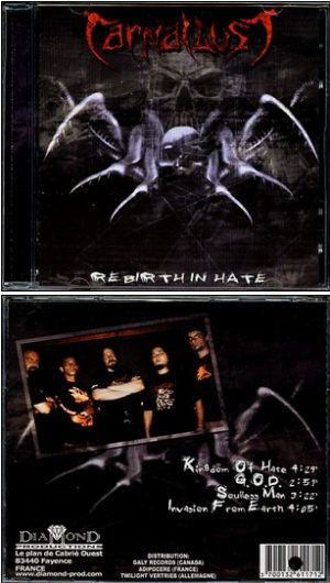 CARNAL LUST: Rebirth in Hate CD. brutal Death Metal SUPER KILLER