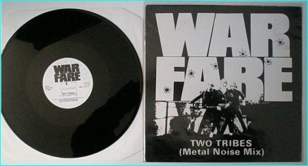 "WARFARE: Two Tribes (Metal noise mix 12"") [(Frankie Goes To Hollywood cover)] check audio sample"